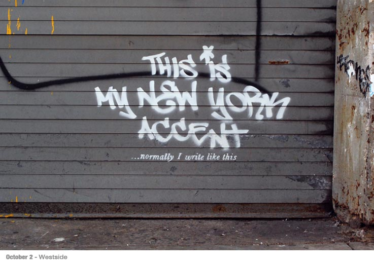 Better-Out-Than-In-Banksy-NY-Accent