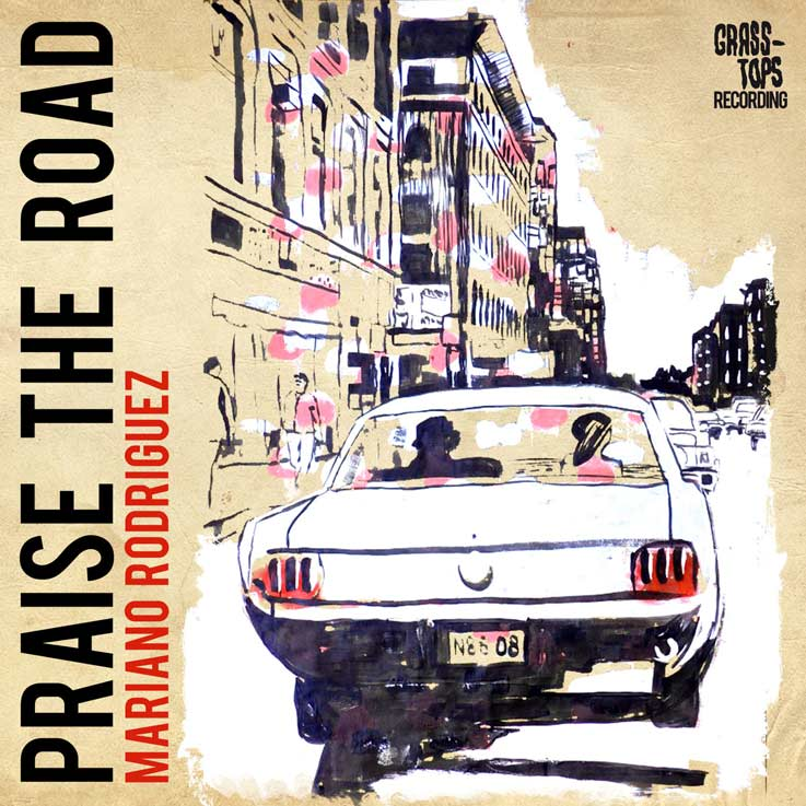 Praise-The-Road-Mariano-Rodriguez